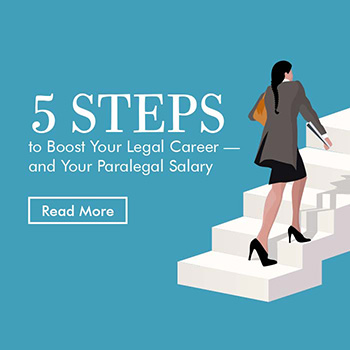 5 Steps to Boost Your Career and Your Paralegal Salary